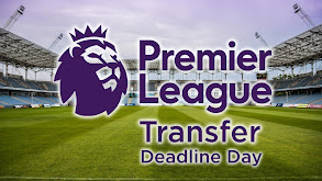 Premier League Transfer Deadline Day thumbnail