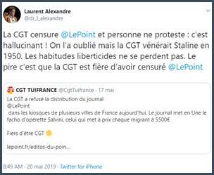 Tweet Laurent Alexandre la CGT censure Le Point et personne ne proteste