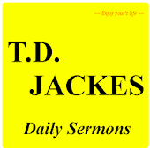 T.D. Jakes Daily Sermons