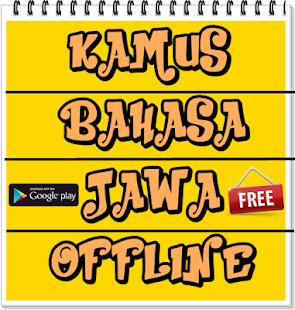 Kamus Bahasa Jawa Terlengkap On Windows Pc Download Free 9 1 Com Kamusbahasajawaterlengkapdantanpakoneksi Insurancelifeandtrandingforex