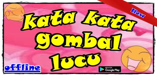 Kata Kata Gombal Yang Lucu – Aplikace na Google Play