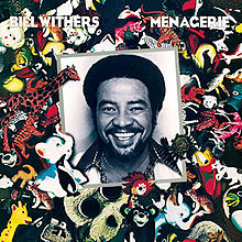 Image result for Menagerie (1977)  bill withers