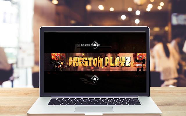 Preston Playz HD Wallpapers Game Theme