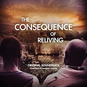 The Consequence of Reliving (Original Soundtrack)