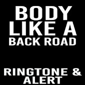 Body Like A Back Road Ringtone
