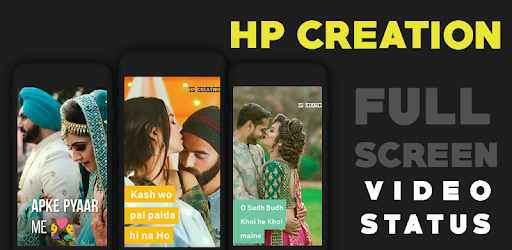Hp Creation FUll Screen VIdeo Status app (apk) free download for