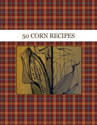 50  CORN  RECIPES