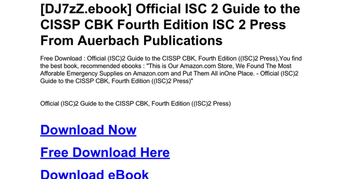 Official Isc 2 Guide To The Cissp Cbk Fourth Edition Isc 2 Press Doc