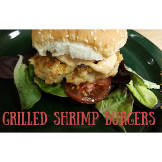 My Grilled Shrimp Burgers.