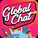 Globalchat/無料チャットアプリで外国人の友達作りトーク - Androidアプリ