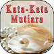 Download Kata-Kata Mutiara For PC Windows and Mac