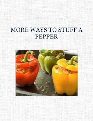 MORE WAYS TO STUFF A PEPPER