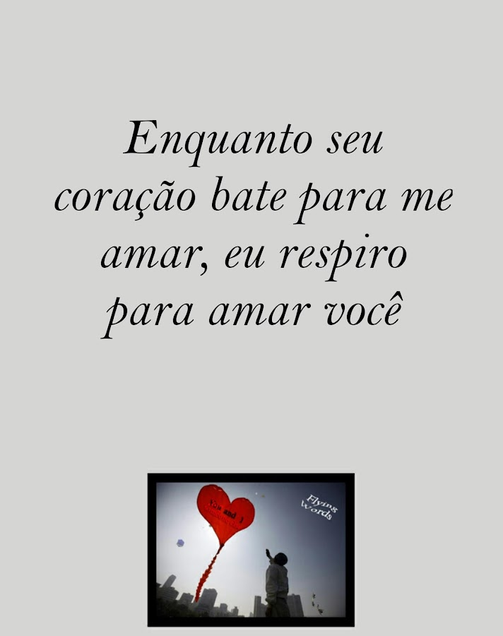 I Love You Quotes In Portuguese : ... of love in portuguese to share you can send to people you care about