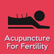 Acupuncture For Fertility, Acupuncture Pregnancy