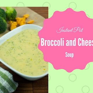 Instant Pot Broccoli and Cheddar Cheese Soup.