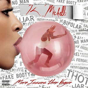 Image result for More Issues Than Vogue - K. Michelle 300 x 300