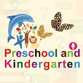 Preschool and Kindergarten.