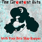 With Your Bits Slap Rappin'