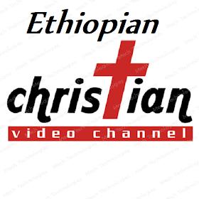 Ethiopian Christian Channel