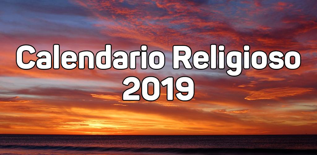 Calendario Religioso.Download Calendario Religioso 2019 Apk Latest Version 2 0