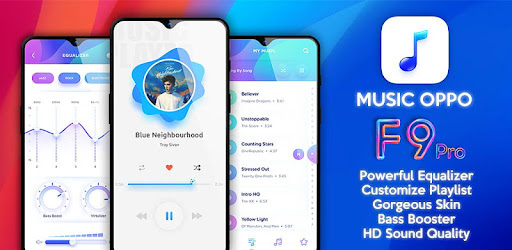 Music Player Style Oppo F9 Free Music Player Mp3 - Apps on Google Play