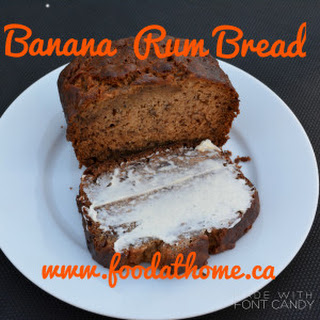 Banana Rum Bread aka (Drunken Banana Bread)