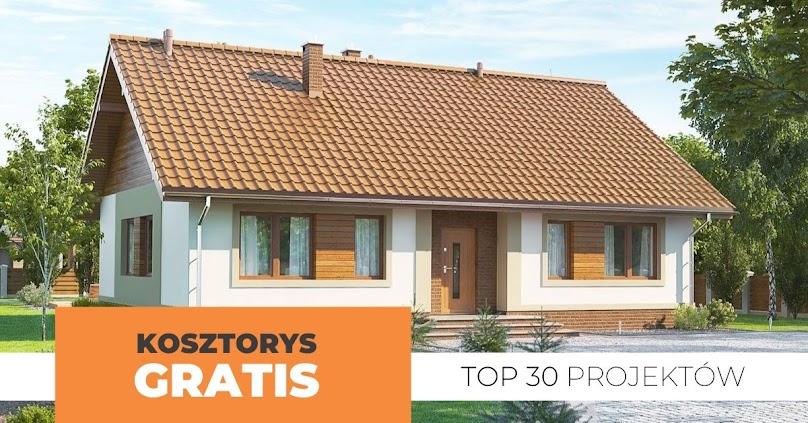 TOP 30 - projekty domów z darmowym kosztorysem