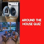 Around The House Quiz
