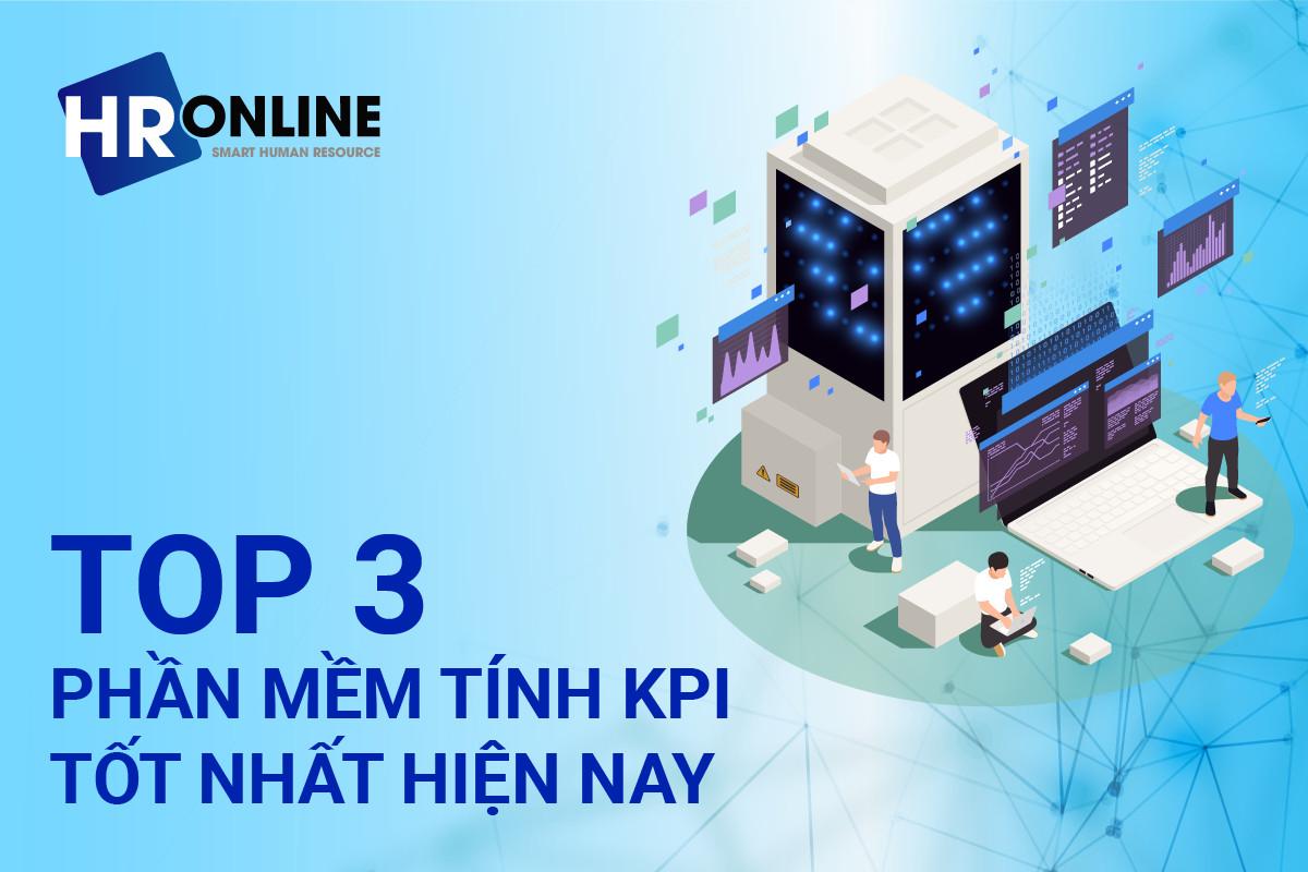 Top 3 phần mềm xây dựng kpi tốt nhất hiện nay
