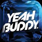 Yeah Buddy App