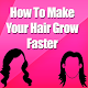 How to Make Your Hair Grow Faster Download on Windows
