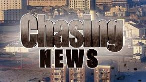 Chasing News thumbnail