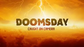 Doomsday Caught On Camera thumbnail