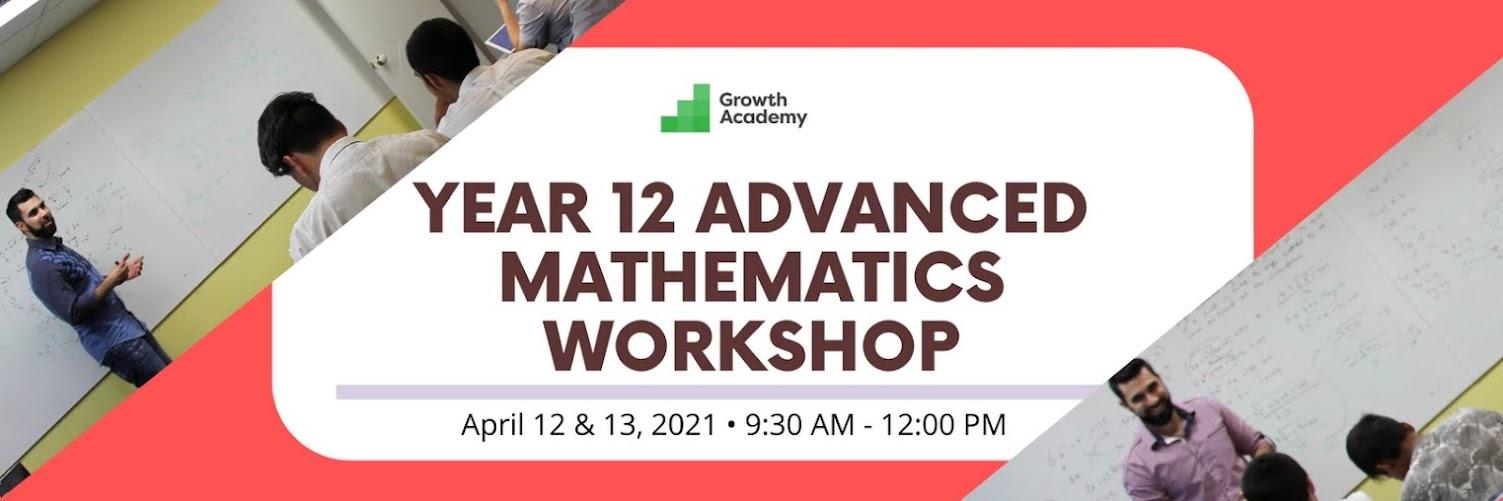 Year 12 Advanced Mathematics Workshop
