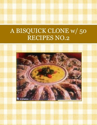 A BISQUICK CLONE w/ 50 RECIPES NO.2