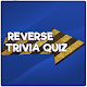 Trivia Game Reverse Quiz for PC-Windows 7,8,10 and Mac