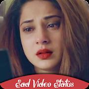 Sad Video Status 2019