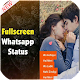 Download Full Screen Video Status 2018 For PC Windows and Mac