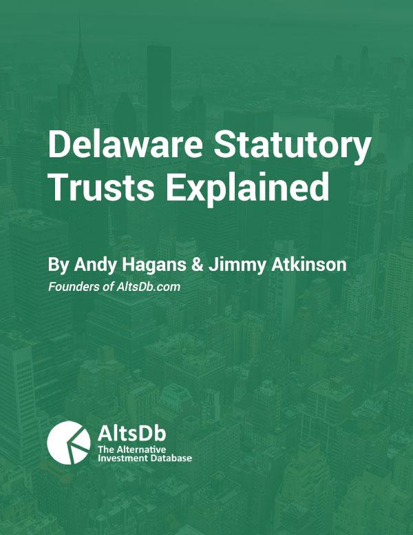Delaware Statutory Trusts Explained