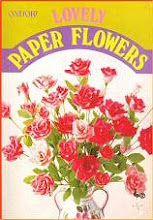 Photo: Lovely Paper Flowers Ondori paperback 112 pp Ondorisha, Japan, 1977