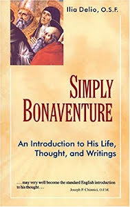 SIMPLY BONAVENTURE AN INTRODUCTION TO HIS LIFE, THOUGHT, AND WRITINGS