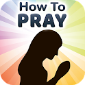 How to Pray to God - Tips for Powerful Prayers icon