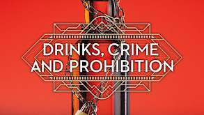 Drinks, Crime and Prohibition thumbnail