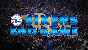 Sixers End Game thumbnail
