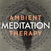 Ambient Meditation Therapy