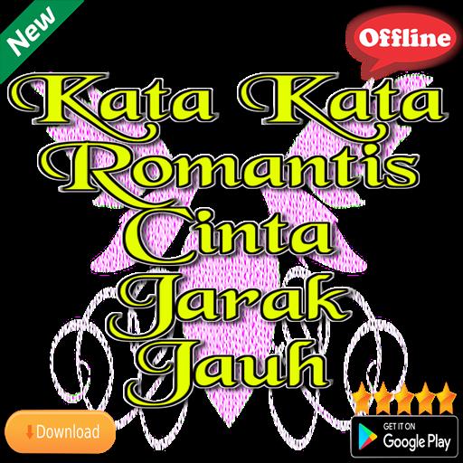 Download Kata Kata Romantis Cinta Jarak Jauh Apk Full