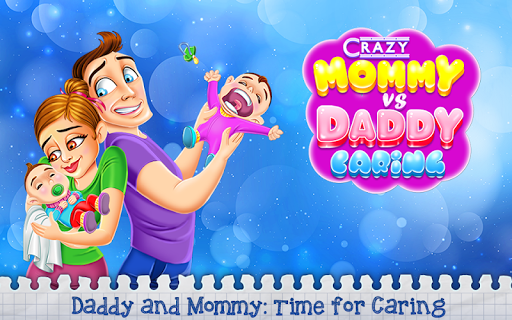 Crazy Mommy vs Daddy Caring 1.0.0 screenshots 1