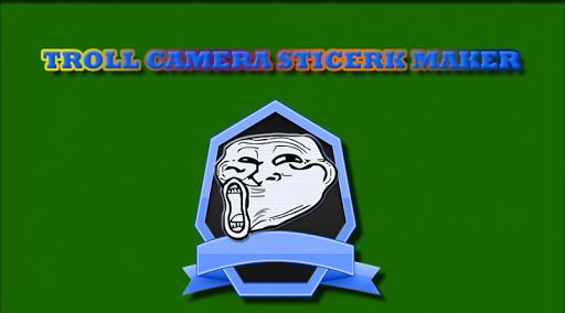 Troll Camera Sticker Maker