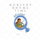 Nursery Rhyme Time, Vol. 1
