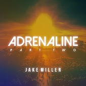 Adrenaline: Part Two